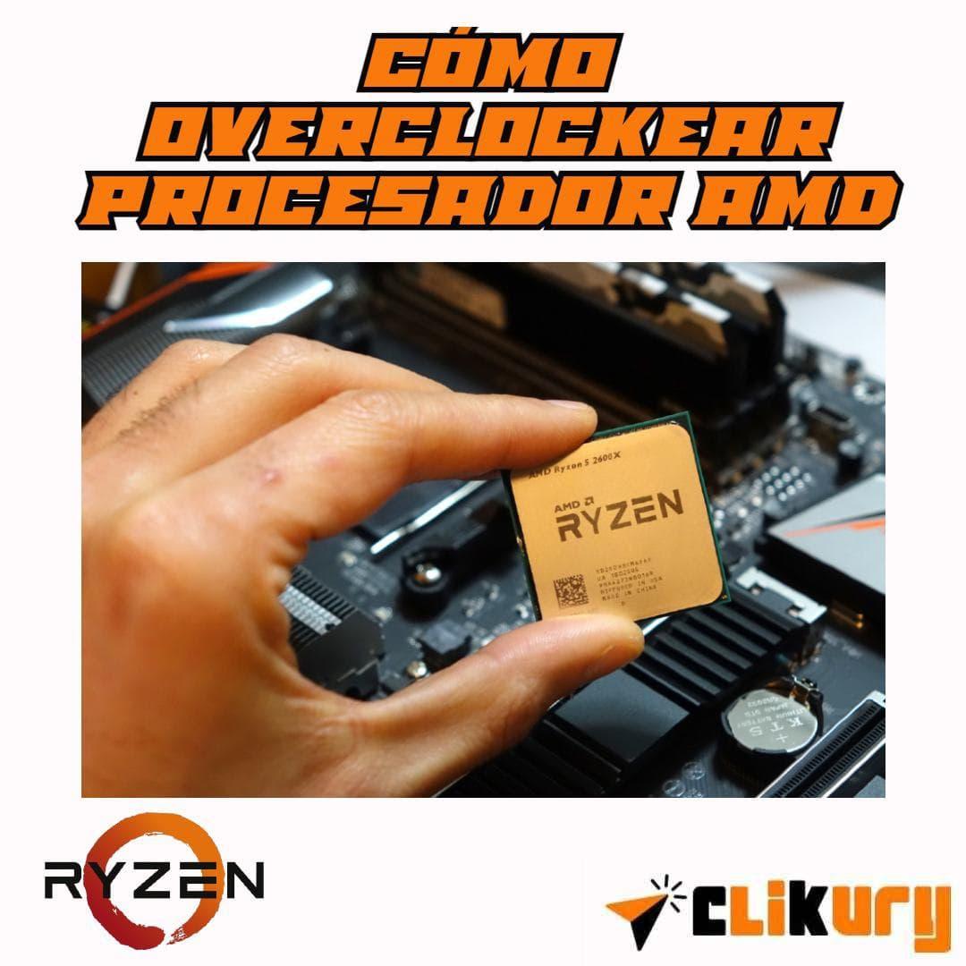 cómo overclockear procesador amd